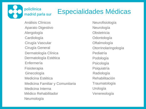 cita sanitaria, especialidades medicas, policlinica madrid parla sur